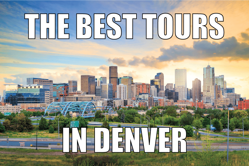 What are the best tours in Denver?
